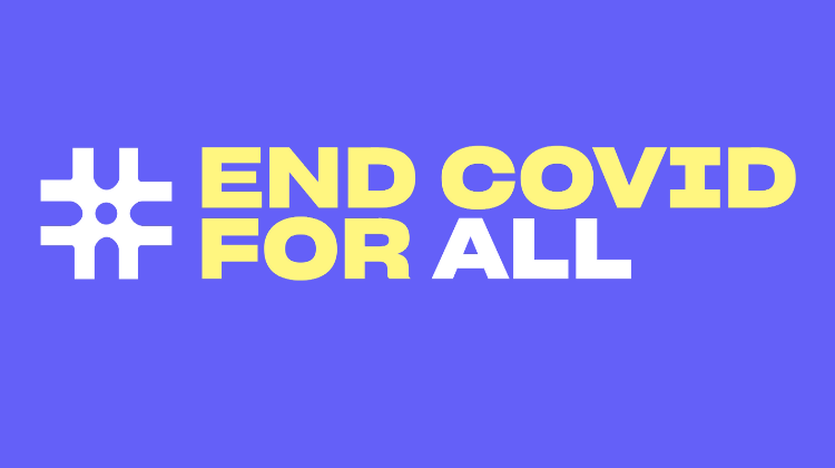 #EndCovidForAll