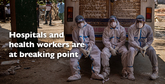 Hospitals and health workers are at breaking point.