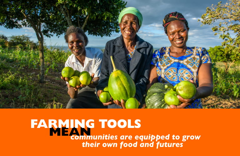 Farming tools MEANS communities are equipped to grow their own food and futures